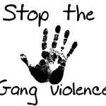 Stop the Gang Violence